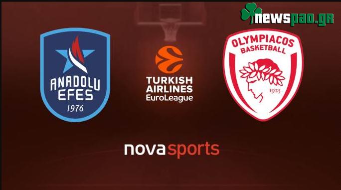 Εφές - Ολυμπιακός Live Streaming Ζωντανά | Efes - Olympiacos 6-3-2020