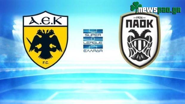 ΑΕΚ - ΠΑΟΚ Live Streaming: AEK - PAOK LIVE | FREE LINKS